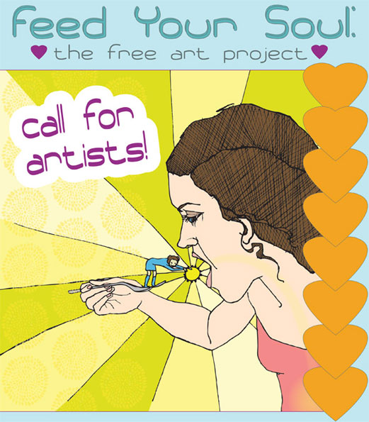 Feed Your Soul: The Free Art Project Call for Artists
