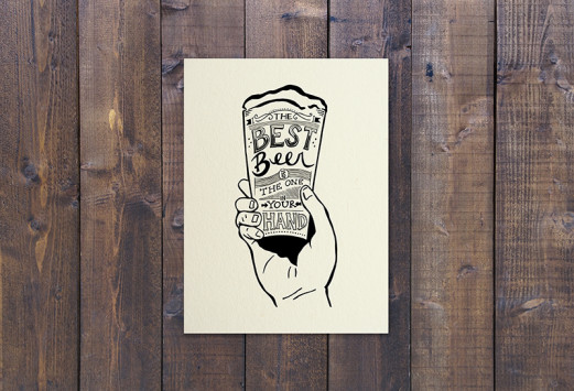 The Best Beer is the One in Your Hand by Meryl Turner